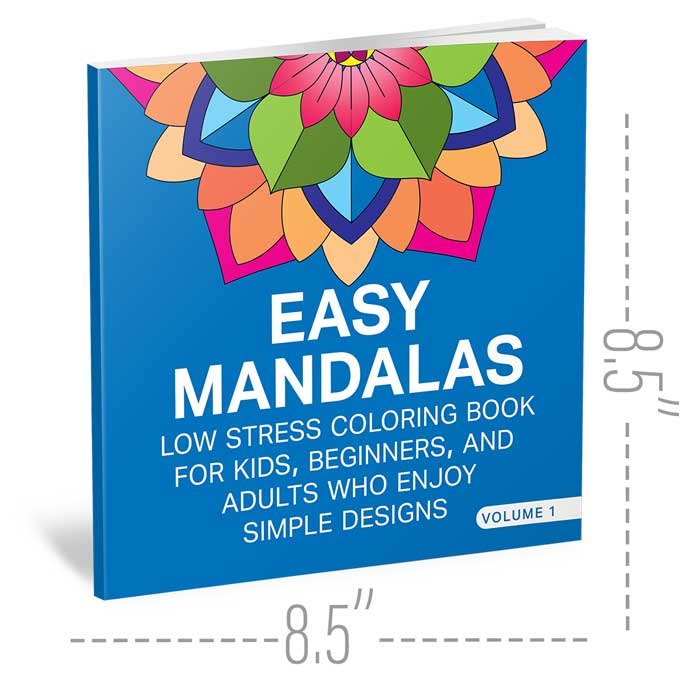 Easy Mandalas Coloring Book For Kids Beginners And Adults Who